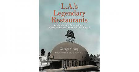LAs Legendary Restaurants